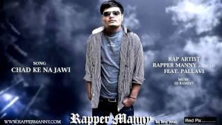 PUNJABI RAP SONGS |  Chad Ke Na Jawi-Rapper Manny Da Desi Soul