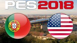 International Friendly - PORTUGAL vs USA - PES 2018
