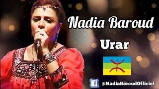 Nadia Baroud 2017 ♦ Urar ♦ Mix Spécial Fête Kabyle Ambiance Non Stop 2017 ♦