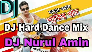 Number 1 Sakib Khan Bangla New Song 2018 Dj Hard Dance Mix Dj Nurul Amin