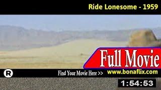 Watch: Ride Lonesome (1959) Full Movie Online
