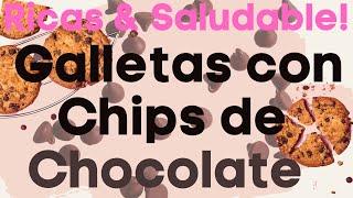 GALLETAS SALUDABLES CON CHISPAS DE CHOCOLATE| MUY FÁCILES DE HACER