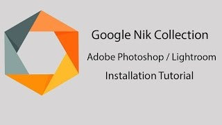 Google Nik Collection Plugin Installation For Adobe Photoshop CS6 / CS5 / CC  & Lightroom .