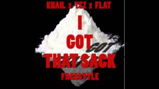 Khail x Tez x Flatline x I Got That Sack