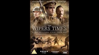 The Wipers Times (2013) review