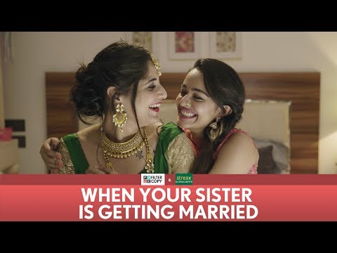 Xxx Mp4 FilterCopy When Your Sister Is Getting Married Ft Apoorva Arora And Saloni Batra 3gp Sex
