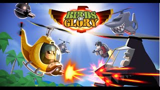 Birds of Glory - War Helicopter Game for iPhone and Android
