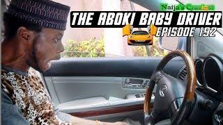 THE ABOKI BABY DRIVER  (Naija