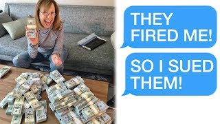 """r/Prorevenge """"They Fired Me... SO I SUED FOR $50,000!"""""""
