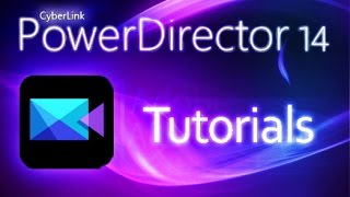 Cyberlink PowerDirector 14 - How to Add Effects and Keyframes [COMPLETE]*