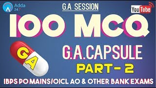 100 MCQ Based On GA CAPSULE (PART - 2) FOR IBPS PO MAINS/OICL AO & OTHER BANK EXAMS