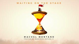 Waiting On The Stage ft. Badjohn Republic (Official Lyric Video) - Machel Montano | Soca 2016