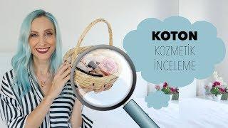 Ürün Dedektifi: KOTON Kozmetik 🔍 İnceleme Altında | Sebile Ölmez