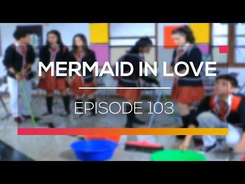 Mermaid In Love  - Episode 103