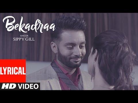 Xxx Mp4 BEKADRAA LYRICAL VIDEO SONG Sippy Gill Desi Routz Latest Punjabi Songs 2017 3gp Sex