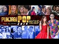 Punjabi POP MASHUP 2019 | Best Punjabi Pop Song Mashup | DEBB | VDJ Jakaria