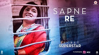 Sapne Re | Secret Superstar | Aamir Khan | Zaira Wasim | Amit Trivedi | Kausar Munir | Meghna