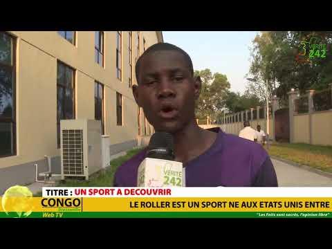 VÉRITÉ 242 CONGO Brazzaville, Un sport à Découvrir