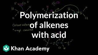 Polymerization of alkenes with acid | Alkenes and Alkynes | Organic chemistry | Khan Academy