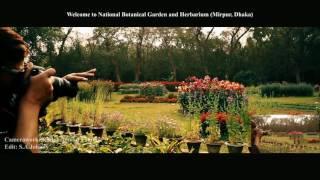 Bangladesh National Botanical Garden and Herbarium Mirpur Dhaka (Edit: S.A. Johnny/ Video: Fahim)