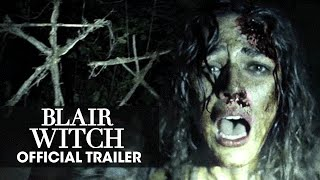 "Blair Witch (2016 Movie) Trailer - ""Don't Go In There"""