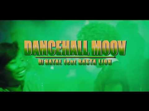 Xxx Mp4 DJ NATAL X BASTA LION Dancehall Moov Official Clip 2018 3gp Sex
