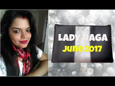 LADY RAGA JUNE 2017| UNBOXING & REVIEW| AFFORDABLE MONTHLY BEAUTY SUBSCRIPTION BOX in HINDI