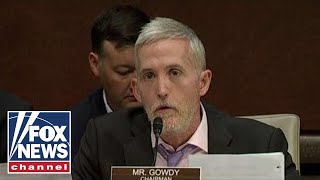 Gowdy scorches Comey in opening statement at IG hearing
