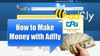 How to Make Money Online with Adfly - Adfly Tutotrial - Adf.ly