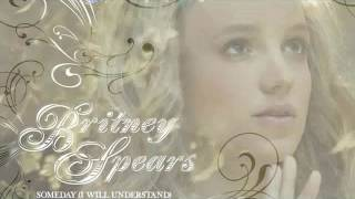 [Vietsub+Kara] Someday ( I Will Understand ) - Britney Spears