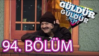 Güldür Güldür Show 94. Bölüm Tek Parça
