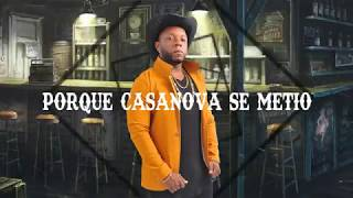 Salsa Chupe - CASANOVA - Que Nada Opaque Tu Felicidad
