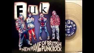 FUK - New Wave Of British Punk Rock - 2012 - CHAOS U.K. Gabba