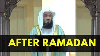 Whats Next After Ramadan | Mufti Menk 2017