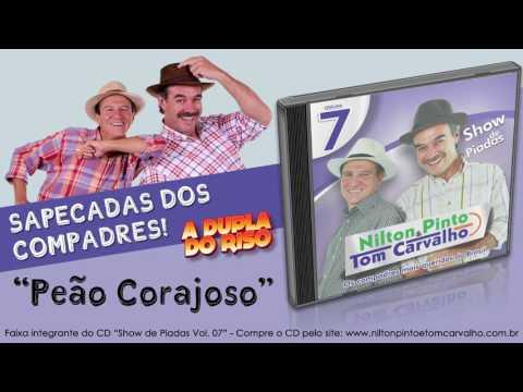 Peão Corajoso Nilton Pinto e Tom Carvalho A Dupla do Riso