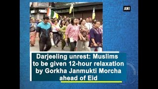 Darjeeling unrest: Muslims to be given 12-hour relaxation by Gorkha Janmukti Morcha ahead of Eid