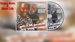 Latest Benin Music Mix► Nayemwoenyi-Mwenwanu  by Natural Prince Omokaro Idahosa