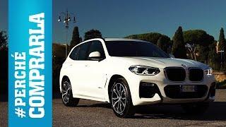 BMW X3 (2017)   Perché Comprarla... e perché no