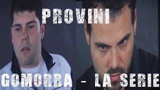 GOMORRA - LA SERIE, i PROVINI di SALVATORE ESPOSITO & MARCO D'AMORE