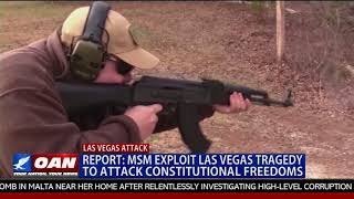 MSM Exploit Las Vegas Tragedy to Attack Constitutional Freedoms