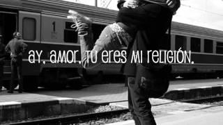 Mana - Eres Mi Religion (Letras)