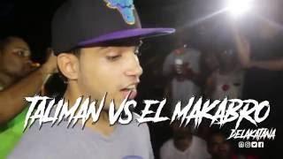TALIMAN vs MAKABRO EL JOCOSO - Cuartos: Batalla de Freestyle #DeLaKatana (República Dominicana)