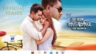 Jodi Akdin | যদি একদিন | Official Teaser | Tahsan | Srabonti | Taskin | Raisa | Bangla Movie