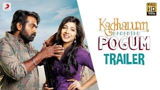 Kadhalum Kadanthu Pogum Official Trailer | Vijay Sethupathi | Santhosh Narayanan | Nalan Kumarasamy