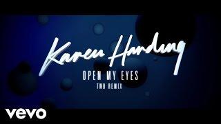 Karen Harding - Open My Eyes - The Writers Block Remix (Audio)