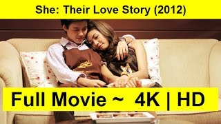 She: Their Love Story 2012 WaTcH