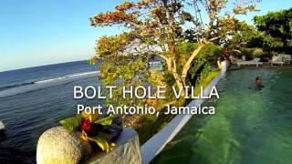 Bolt Hole Villa   Port Antonio Jamaica 2015 HD
