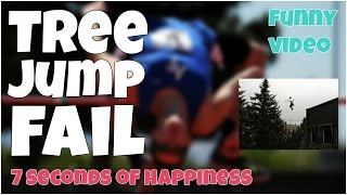 Tree jump fail 🔸 7 second of happiness FUNNY Video 😂 #359