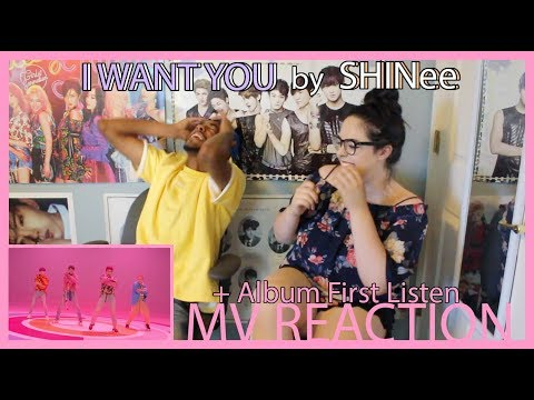 I WANT YOU by SHINee MV REACTION ALBUM FIRST LISTEN KPJAW
