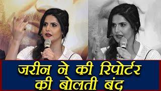 Aksar 2 actress Zarine Khan SLAMS Reporter on asking, doing BOLD scenes   FilmiBeat